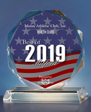 "2019 Awarded ""Best in Milford"" for Best Health Club by the Milford Award Program"