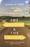 The Buddha & the Bitch