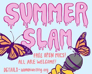 Summer Slam Open Mic Nights!