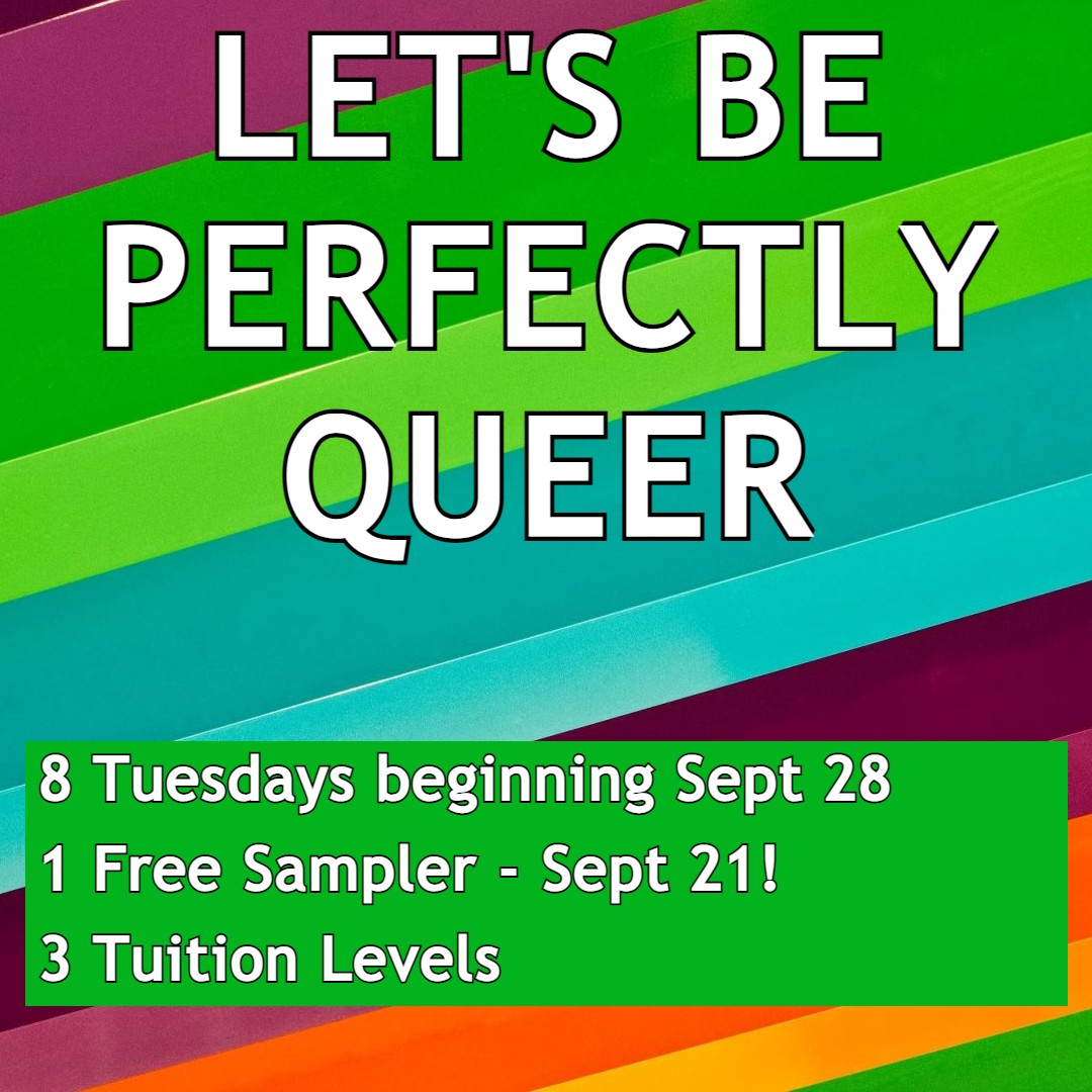 Let's Be Perfectly Queer Image-Fall2021