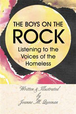 The Boys on the Rock: Listening to the Voices of the Homeless